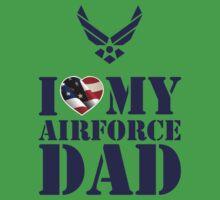 I LOVE MY AIRFORCE DAD - 2 Kids Tee