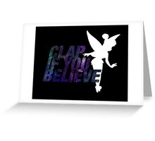Clap if you Believe // Tinkerbell Greeting Card