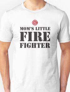MOM'S LITTLE FIREFIGHTER - 2 Unisex T-Shirt