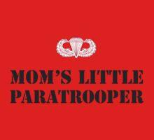 MOM'S LITTLE PARATROOPER Kids Clothes