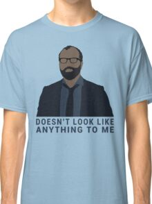 Westworld - Bernard Doesn't Look Like Anything To Me Classic T-Shirt