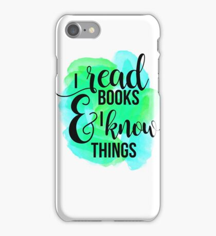 I know things iPhone Case/Skin