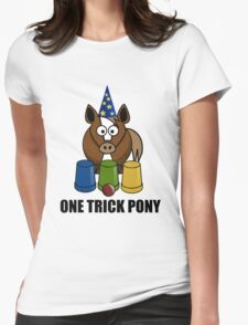One Trick Pony Womens Fitted T-Shirt