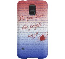 Do you hear the people sing? Samsung Galaxy Case/Skin