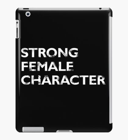 Strong Female Character iPad Case/Skin