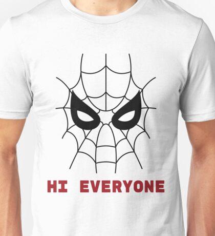Spiderman Hi everyone Unisex T-Shirt
