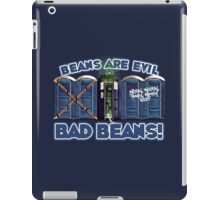 Beans Are Evil Bad Beans iPad Case/Skin