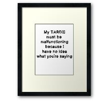 TARDIS malfunction Framed Print