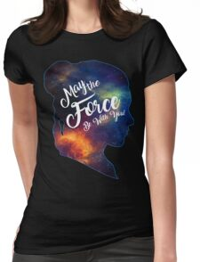 May the Force be With You - Carrie Fisher -Princess Leia Tribute Shirt Womens Fitted T-Shirt