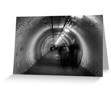 ghosts in a tunnel Greeting Card