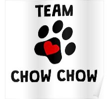 Team Chow Chow Poster