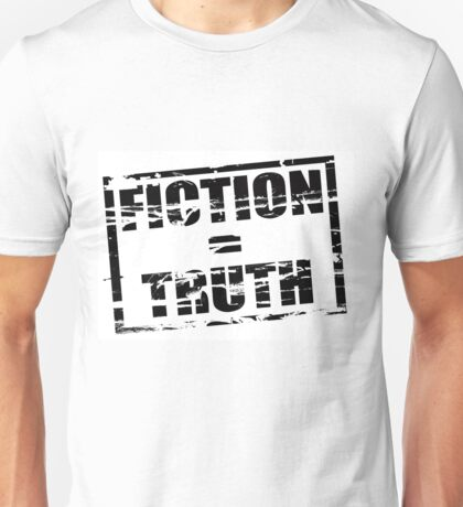 Fiction is truth Unisex T-Shirt
