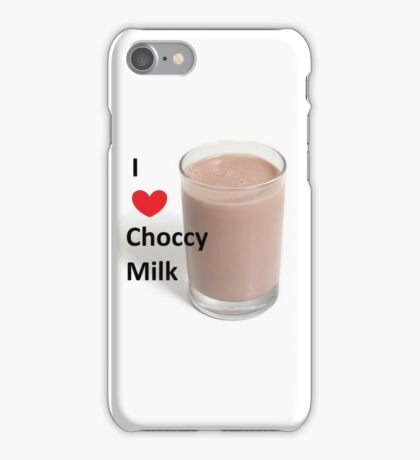 I love Choccy Milk - Choccy milk meme iPhone Case/Skin