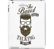 Look me in the Beard iPad Case/Skin