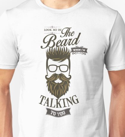 Look me in the Beard T-Shirt