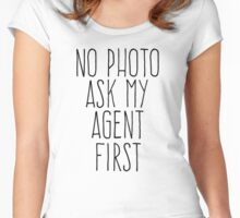no photo ask my agent Women's Fitted Scoop T-Shirt