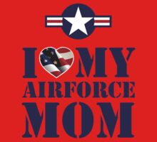 I LOVE MY AIRFORCE MOM Kids Clothes