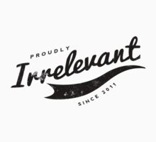 Person of Interest - Proudly Irrelevant Since 2011 Kids Clothes