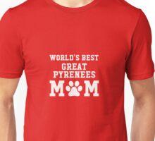 World's Best Great Pyrenees Mom Unisex T-Shirt