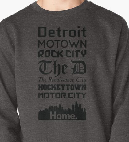 Detroit Is My Home - Black Edition Pullover