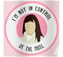 I'm Not in Control of The Muse Poster