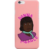 Donna Meagle iPhone Case/Skin