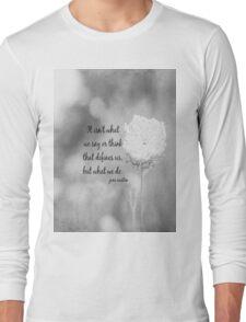 Jane Austen What We Do Long Sleeve T-Shirt