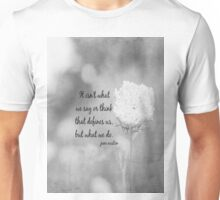 Jane Austen What We Do Unisex T-Shirt