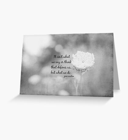 Jane Austen What We Do Greeting Card