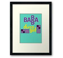 BABBA - Disco Girl Framed Print