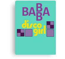 BABBA - Disco Girl Canvas Print