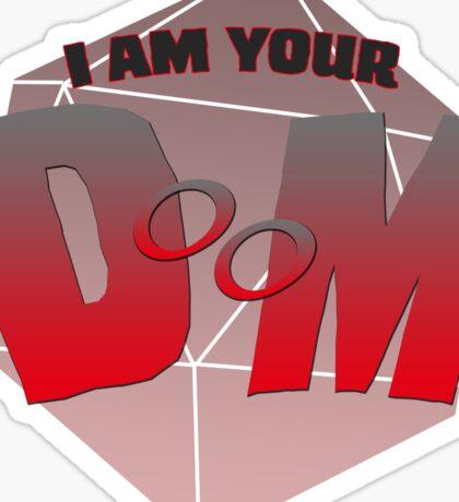 I am Your DM (& DOOM) Sticker