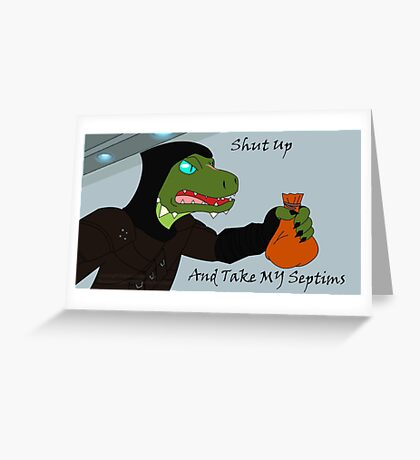 Take My Septims Greeting Card