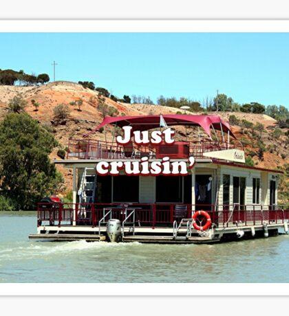 Just cruisin': houseboat, Murray River, South Australia 2 Sticker