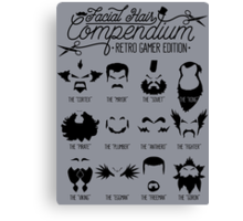 The Gamer Facial Hair Compendium Canvas Print