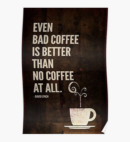 Bad Coffee, David Lynch Poster