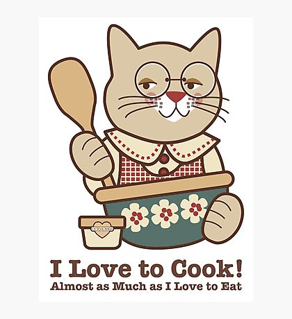 Love to Cook (and Eat) Cat Cooking Photographic Print