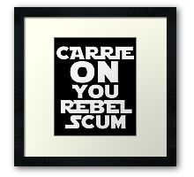 "RIP Carrie Fisher Princess Leia ""Carrie On"" Framed Print"