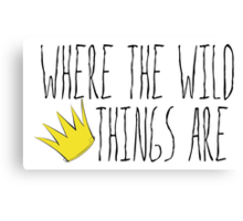 Where the Wild Things Are - Crown Title Cutout Canvas Print