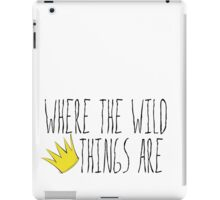 Where the Wild Things Are - Crown Title Cutout iPad Case/Skin
