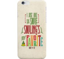 Buddy the Elf - Smiling's My Favorite! iPhone Case/Skin