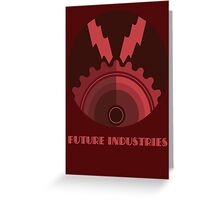 Future Industries Greeting Card