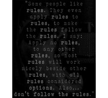 The Rules Photographic Print
