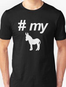Pound My Donkey Unisex T-Shirt