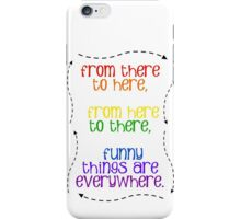 Funny Things Everywhere iPhone Case/Skin
