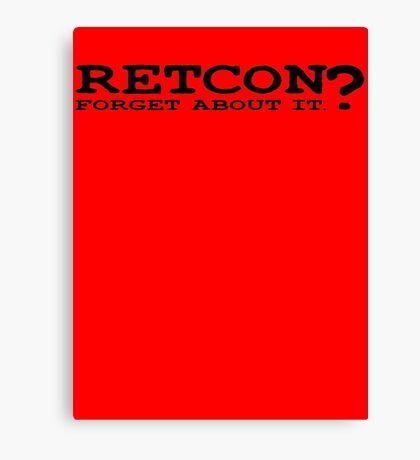 RETCON? Canvas Print