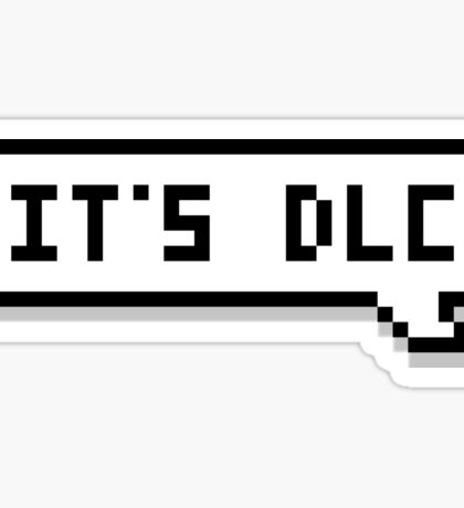 It's DLC Speech Bubble Sticker