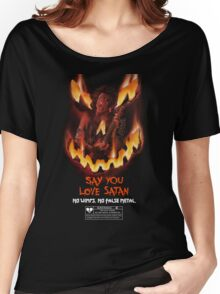 Say You Love Satan 80s Horror Podcast - Trick or Treat Women's Relaxed Fit T-Shirt