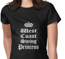 West Coast Swing Princess Womens Fitted T-Shirt