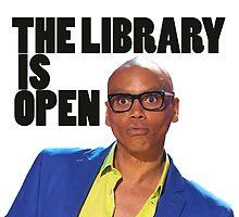 The Library is open - Ru Paul by Joefishjones .
